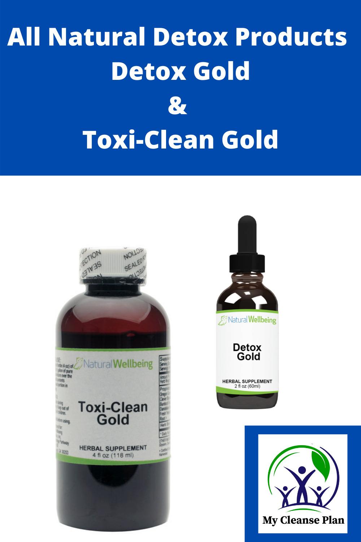 All Natural Detox Products - Detox Gold & Toxi-Clean Gold
