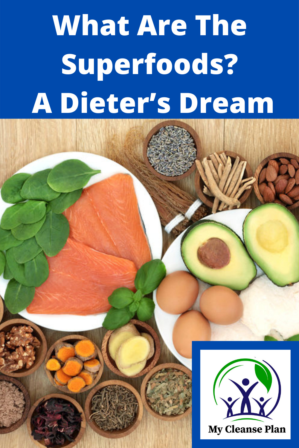 What Are The Superfoods – A Dieter's Dream