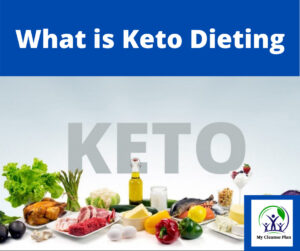 What is Keto Dieting