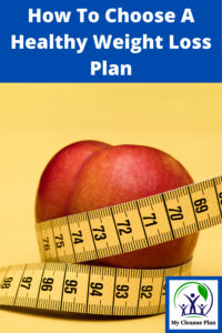 How To Choose Healthy Weight Loss Plan
