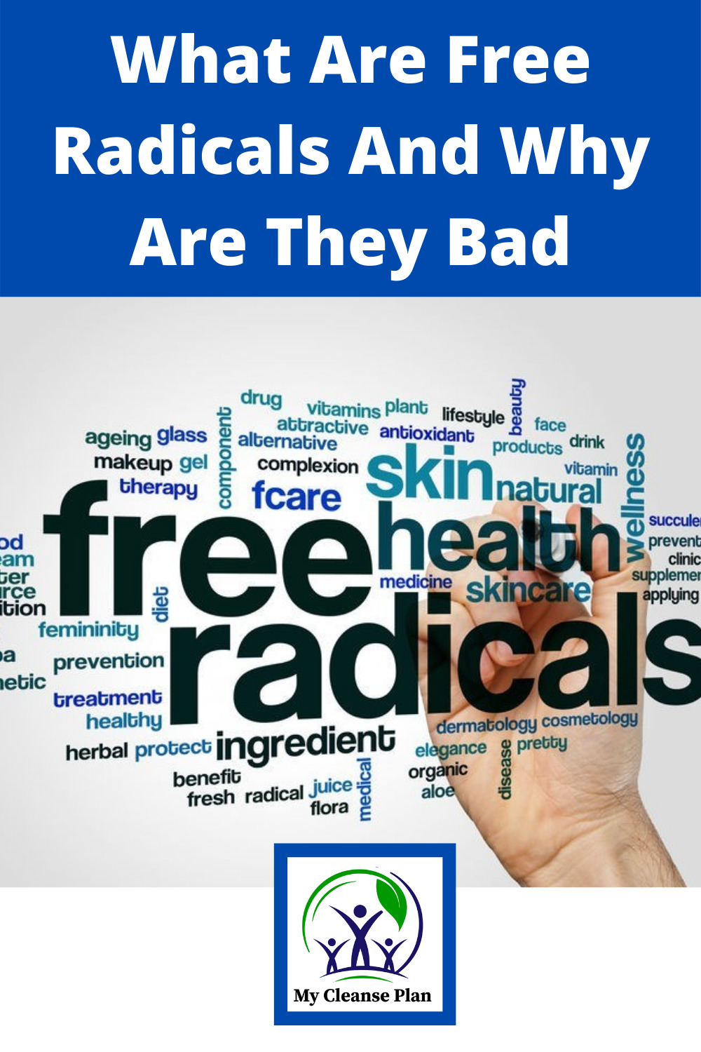 What Are Free Radicals And Why Are They Bad