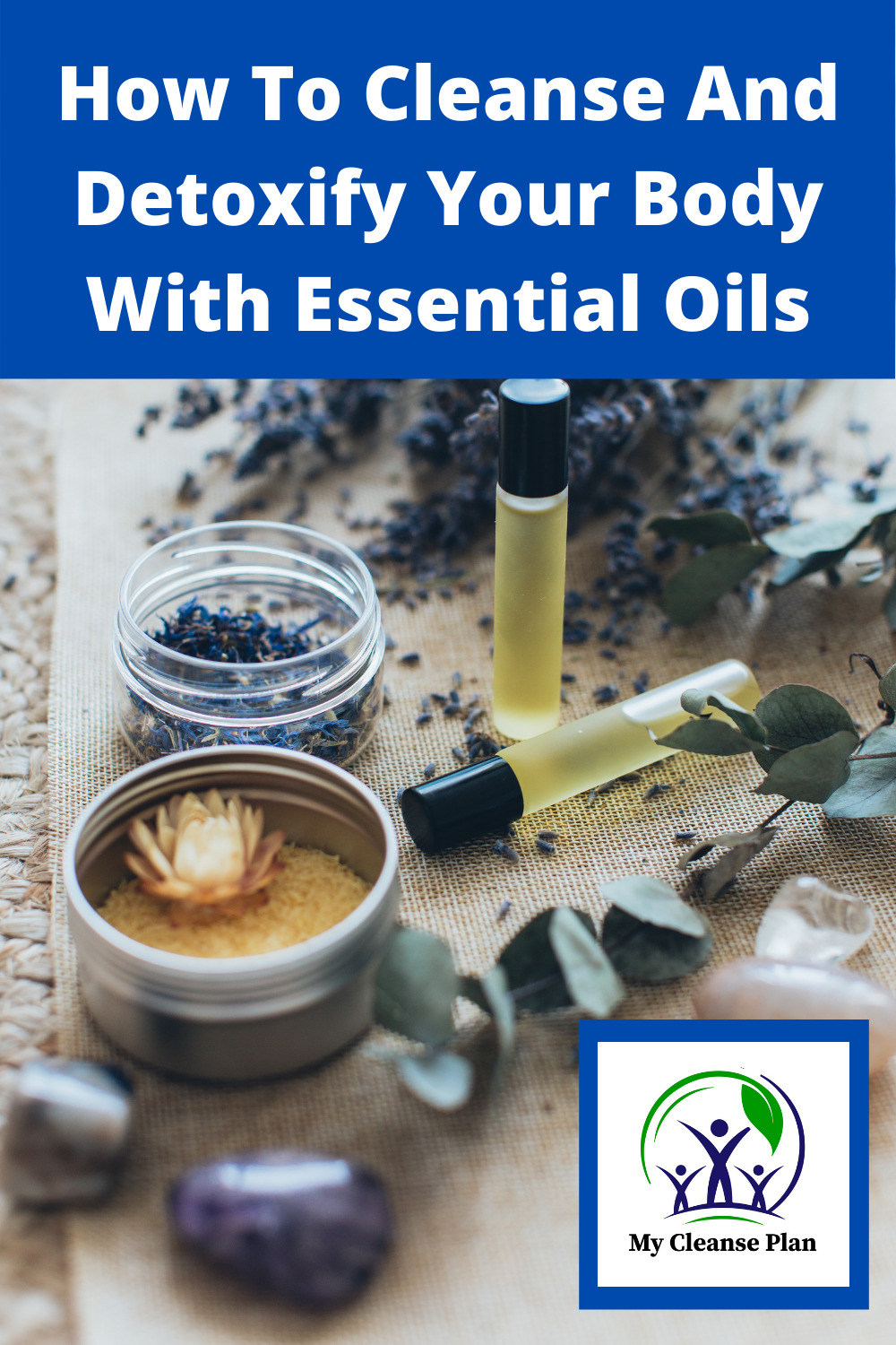How To Cleanse And Detoxify Your Body With Essential Oils