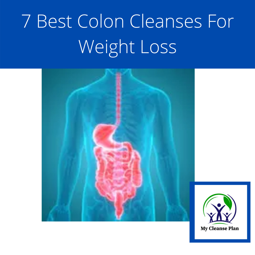 The 7 Best Colon Cleanses For Weight Loss